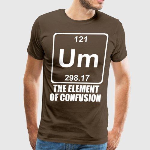 um-the-element-of-confusion-chemistry-men-s-premium-t-shirt